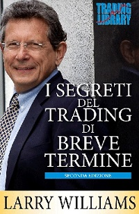 Segreti del trading di breve termine di Larry Williams