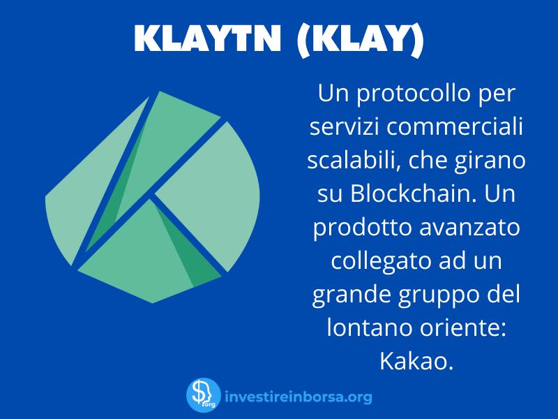 La scheda riassuntiva di Klaytn - a cura di InvestireInBorsa.org