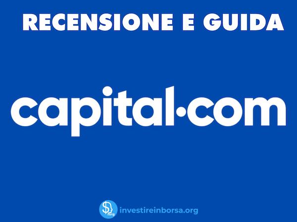 Recensione completa Capital.com - a cura di InvestireInBorsa.org